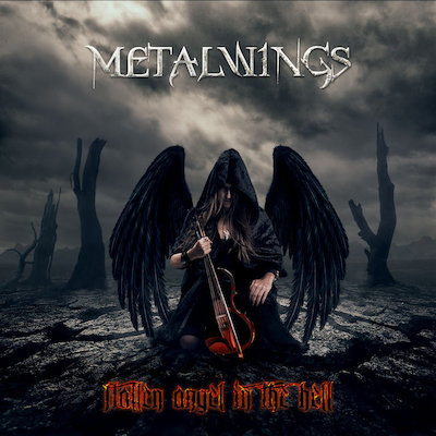 Metalwings - Fallen Angel In The Hell