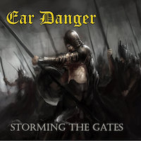 Ear Danger - Storming The Gates
